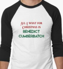 All I want for Christmas is Benedict Cumberbatch T-Shirt