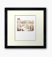 The Crawling Dead Framed Print