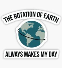 The Rotation of Earth Sticker