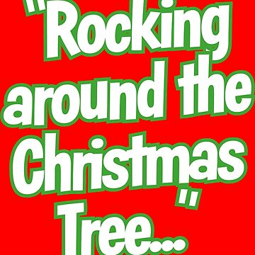 Rocking Around the Christmas Tree Lyric by MediaBee