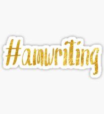#amwriting golden Sticker