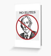 No Elites Greeting Card