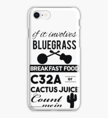 If it involves Bluegrass iPhone Case/Skin