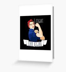 i fight like a girl  Greeting Card