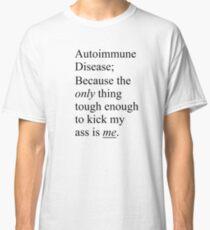 Autoimmune Disease v.2 Classic T-Shirt