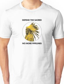 Defend The Sacred - No More Pipelines #NODAPL Unisex T-Shirt