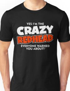 Crazy Redhead Ginger Unisex T-Shirt
