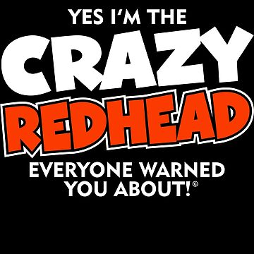 Crazy Redhead Ginger by BuzzArtGraphics