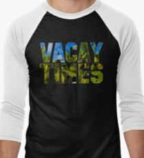Official Vacay Times T-Shirt Men's Baseball ¾ T-Shirt