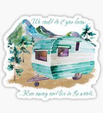Run away to the woods... Sticker