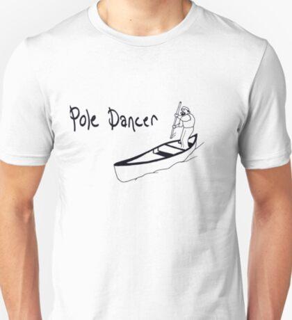 Canoe Pole Dancer T-Shirt