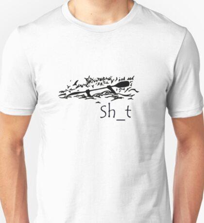 High Brace - Sh_t T-Shirt