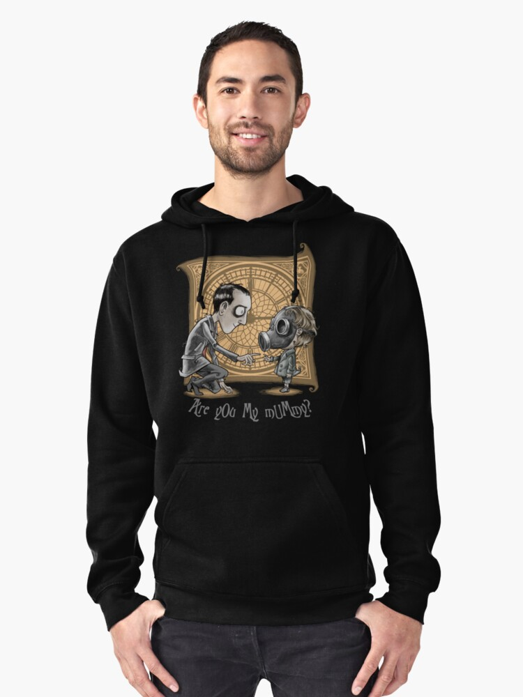 I Am Not Your Mummy Pullover Hoodie Front