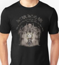 Do not Blink Unisex T-Shirt