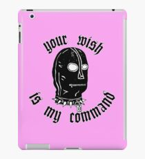 Your wish is my comand iPad Case/Skin
