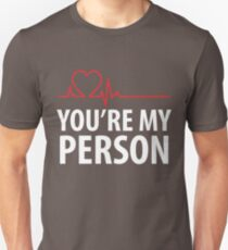 You're My Person Cute Heart Anniversary  T-Shirt