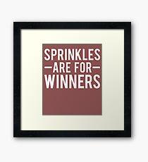 Sprinkles Are For Winners Funny Ice Cream T-Shirt Framed Print