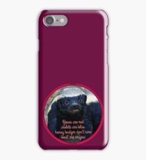 A honey badgers poem iPhone Case/Skin