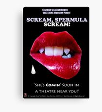 SCREAM, SPERMULA, SCREAM!- Sneak Peak Movie Poster Art Canvas Print
