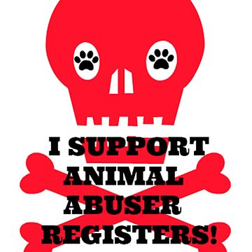 I support Animal Abuser Registers (3) by justice4mary