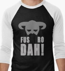 Skyrim- Fus-Ro-Dah!  Men's Baseball ¾ T-Shirt