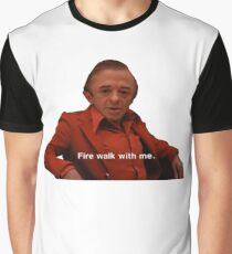 Fire Walk With Me Graphic T-Shirt
