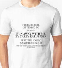 Run Away With Me Unisex T-Shirt