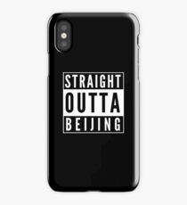Straight Outta Beijing iPhone Case/Skin