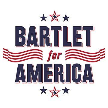 Bartlet For America — NEW DESIGN!!! by samkrauser