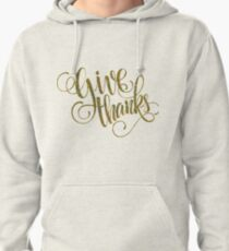 Giving Thanks Elegant Typography Design Pullover Hoodie