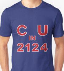 C U in 2124 T-Shirt