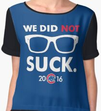 We Did Not Suck Joe Maddon Chiffon Top