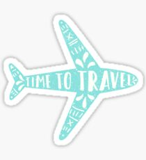 Time to travel Sticker