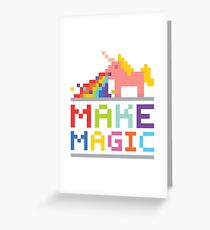 Make magic / Unicorn power Greeting Card