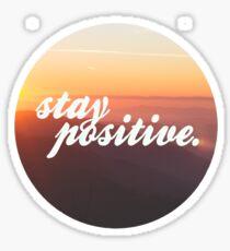 stay positive. Sticker