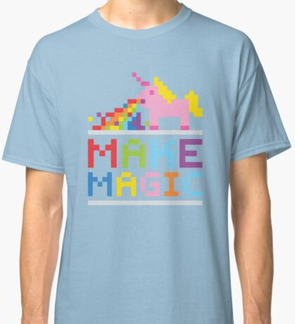 Make magic / Unicorn power Classic T-Shirt