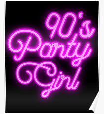 90's Party Girl Neon Poster