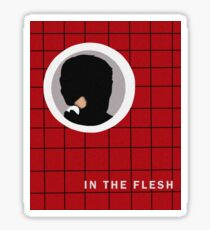 In the flesh Sticker