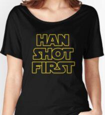 Han Shot First  Women's Relaxed Fit T-Shirt