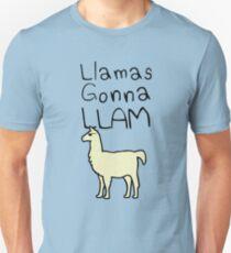 Llamas Gonna Llam Unisex T-Shirt