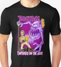 Booyah- Emphasis on the boo! T-Shirt