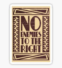 No Enemies To The Right Sticker