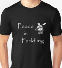 Peace is Paddling Solo - white T-Shirt