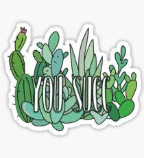 you succ Sticker