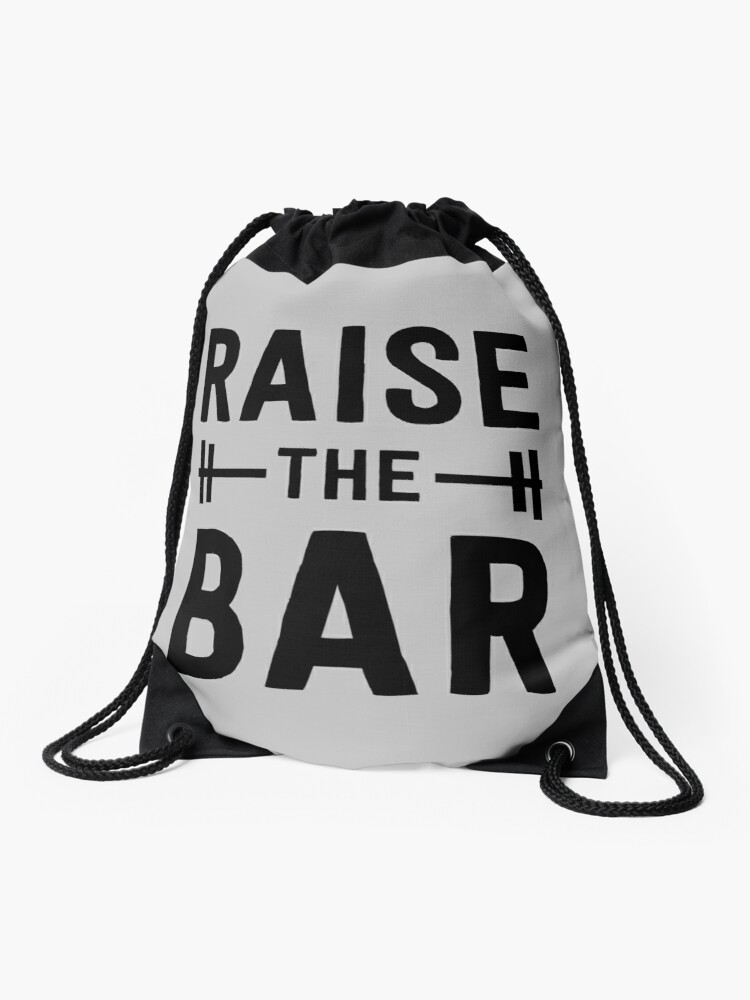 c2466bdb765 Raise the Bar (weight lifting) | Drawstring Bag
