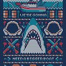 We're Gonna Need A Bigger Boat  by Brandon Wilhelm