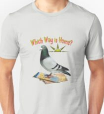 Which Way is Home? T-Shirt