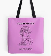 Cumberbitch and proud of it! Tote Bag