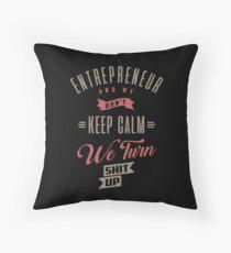 Entrepreneur Keep Calm T-shirt Throw Pillow