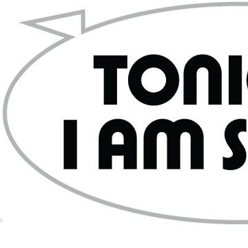 Tonight I m single! by artpolitic
